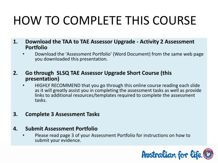 HOW TO COMPLETE THIS COURSE