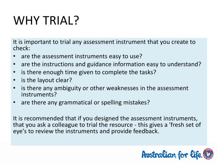 WHY TRIAL?