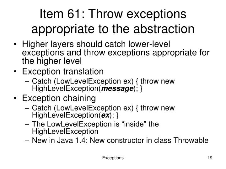 Item 61: Throw exceptions appropriate to the abstraction