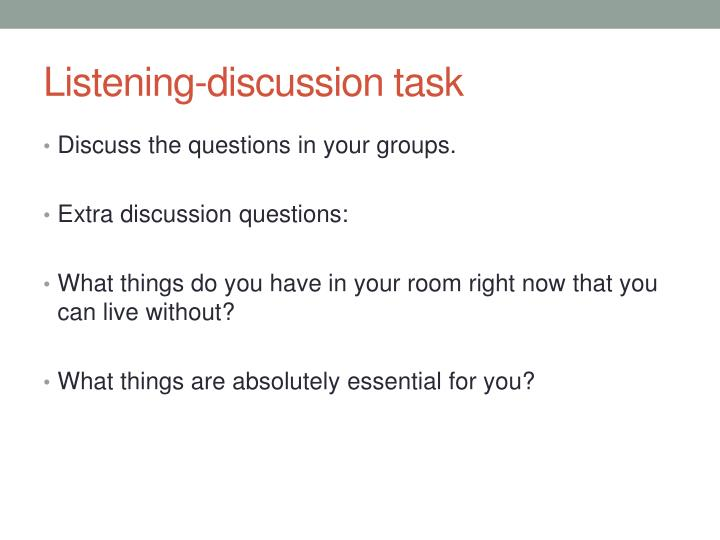 Listening discussion task