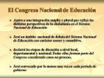 el congreso nacio nal de educaci n