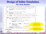 design of inline emulation the main handler