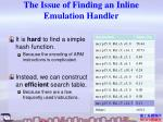 the issue of finding an inline emulation handler
