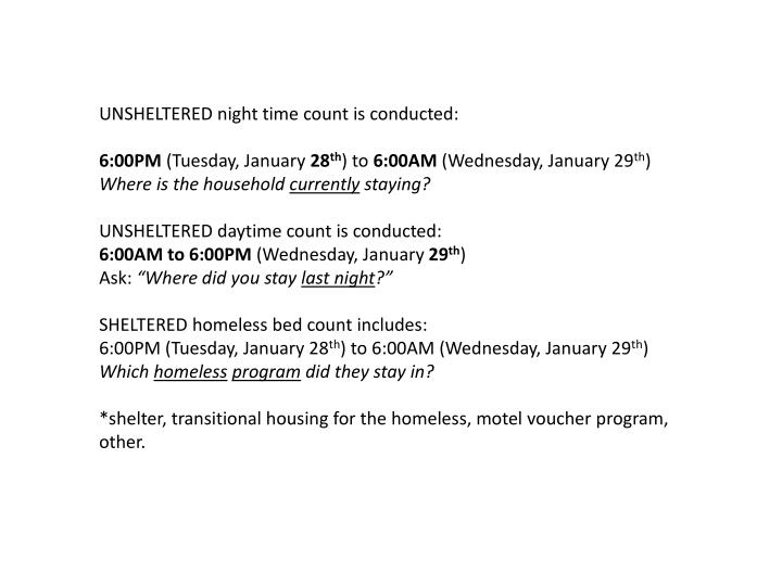 UNSHELTERED night time count is conducted: