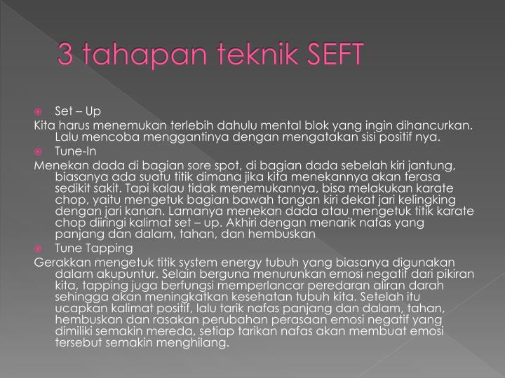 3 tahapan teknik SEFT