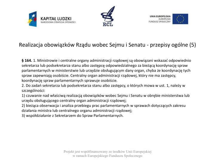 Realizacja obowiązków Rządu wobec Sejmu i