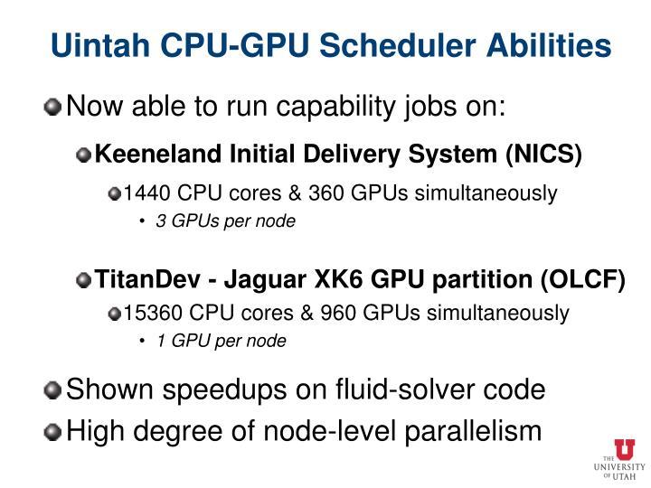 Uintah CPU-GPU Scheduler Abilities