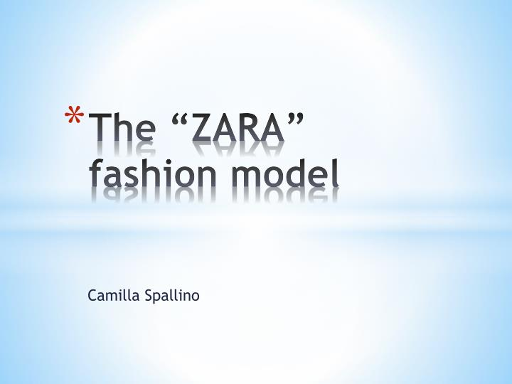 Ppt the zara fashion model powerpoint presentation id6294129 the zara fashion model toneelgroepblik Image collections