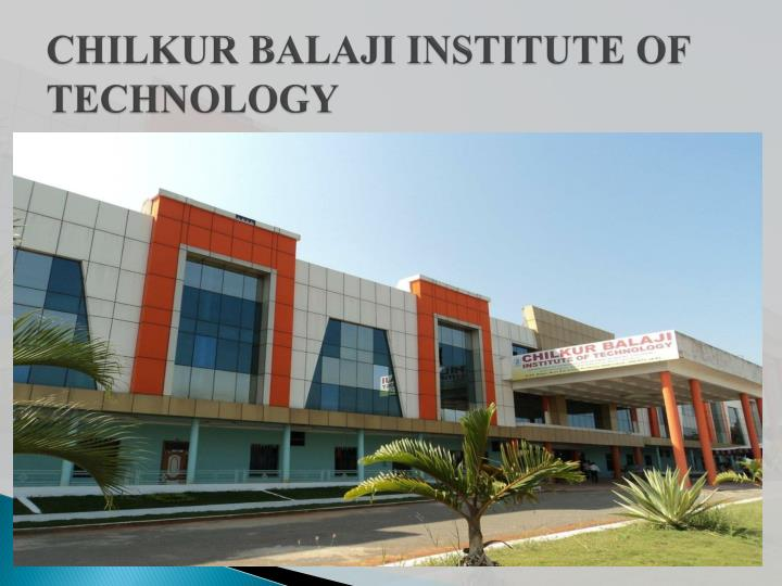 chilkur balaji institute of technology n.