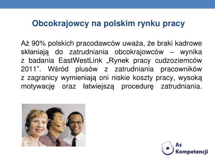 Obcokrajowcy napolskim rynku pracy