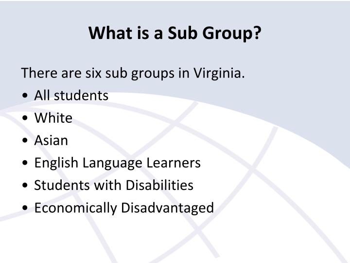 What is a Sub Group?
