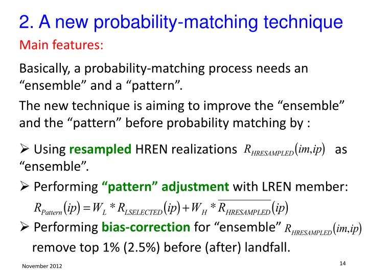 2. A new probability-matching technique