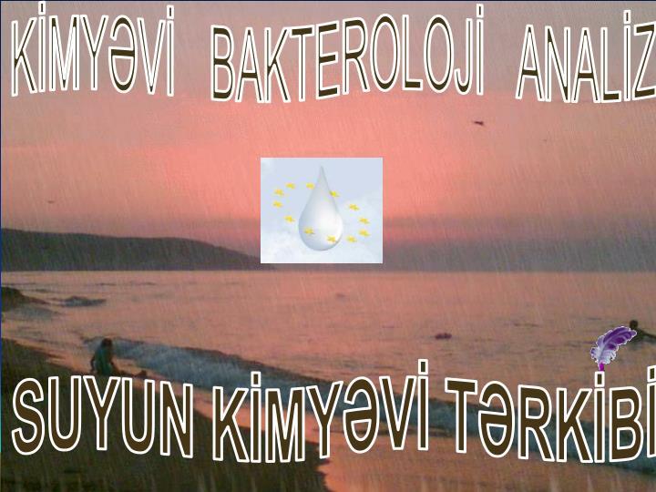 KİMYƏVİ   BAKTEROLOJİ   ANALİZ
