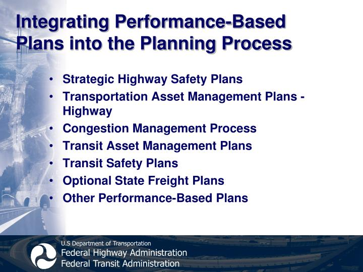 Integrating Performance-Based Plans into the Planning Process