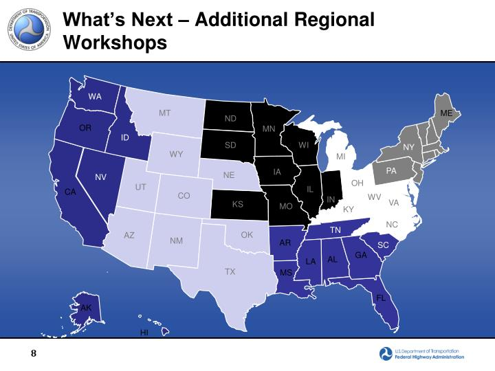 What's Next – Additional Regional Workshops
