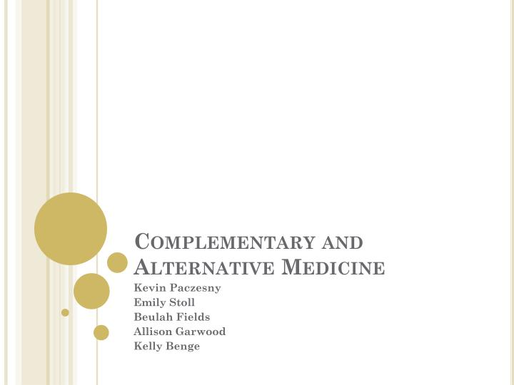 complementary and alternative medicine n.