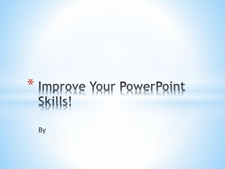 improve your powerpoint skills n.