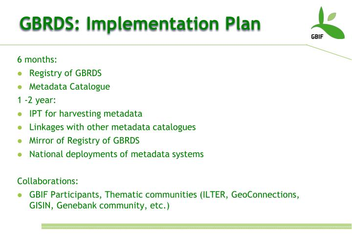 GBRDS: Implementation Plan