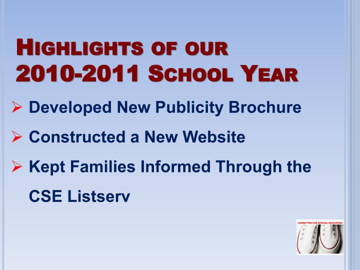 Highlights of our    2010-2011 School Year