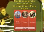 the history of the one year us history class early 1800s