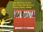 the history of the one year us history class early 1950s