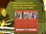 the history of the one year us history class early 1990s