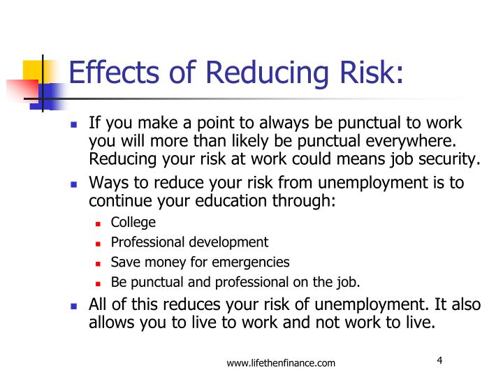 Effects of Reducing Risk: