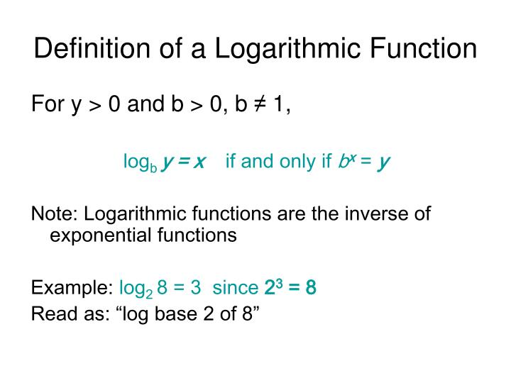 Definition of a logarithmic function