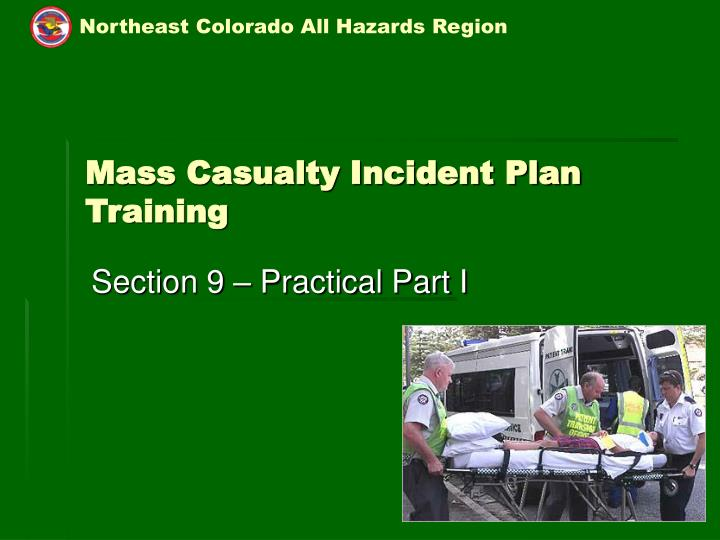 Mass casualty incident plan training