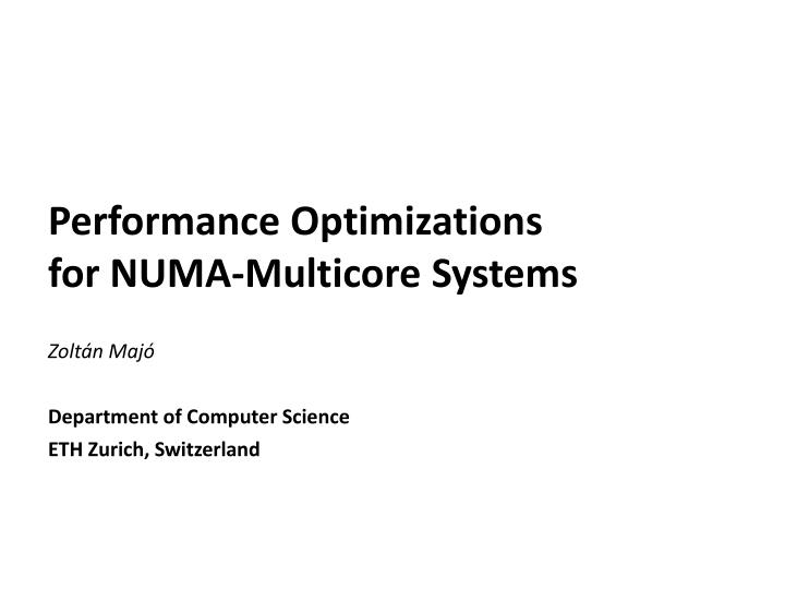 performance optimizations for numa multicore systems n.