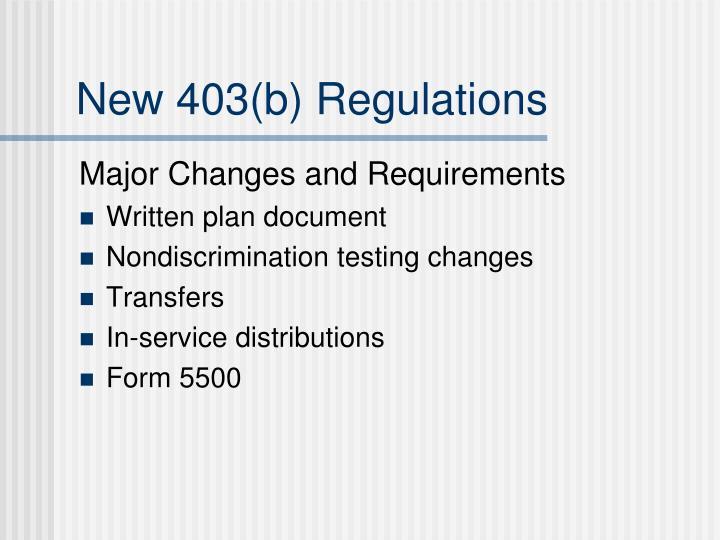 New 403 b regulations