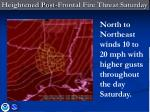 heightened post frontal fire threat saturday