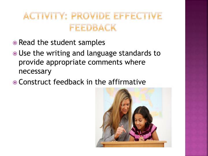 Activity: provide effective feedback