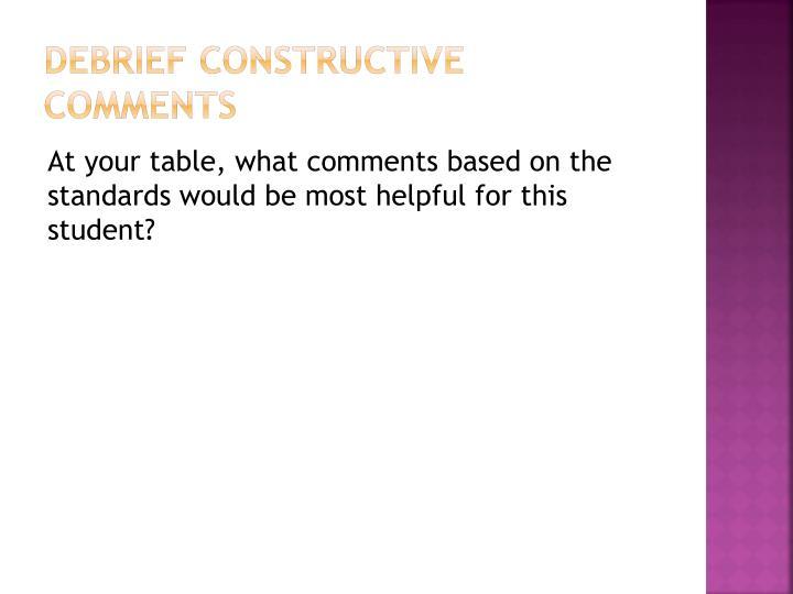 Debrief Constructive Comments