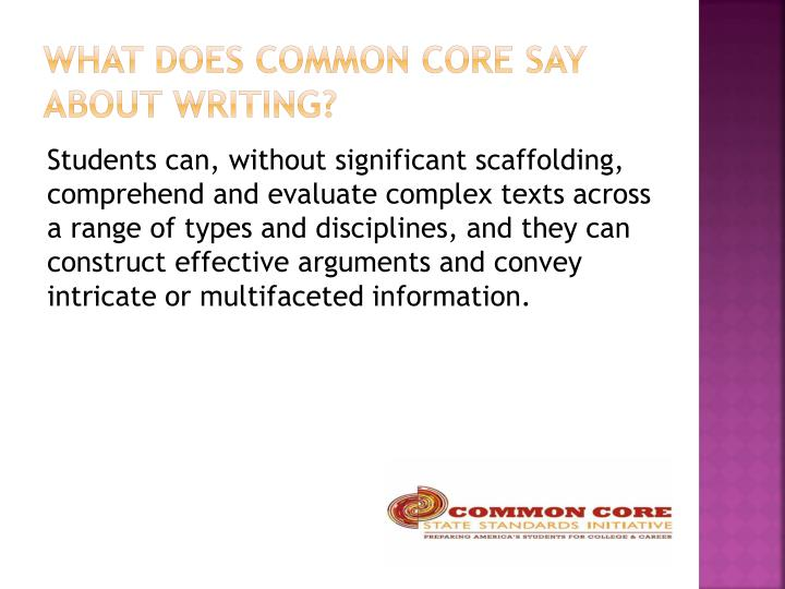 What does common core say about writing?