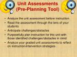 unit assessments pre planning tool