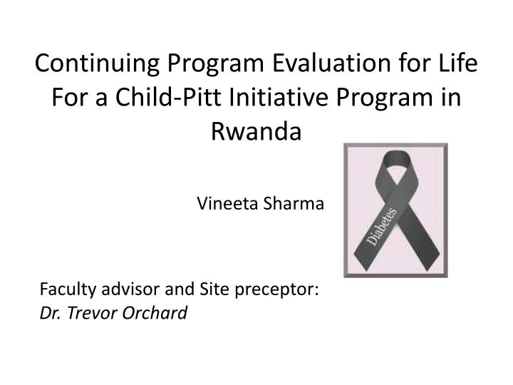 continuing program e valuation for life for a child pitt initiative program in rwanda n.
