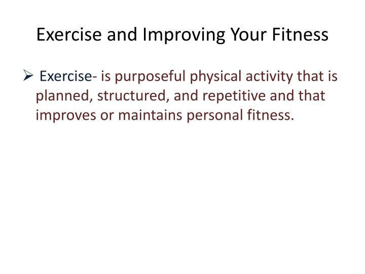 Exercise and Improving Your Fitness