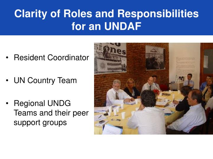 Clarity of Roles and Responsibilities for an UNDAF