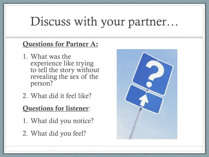 Discuss with your partner…