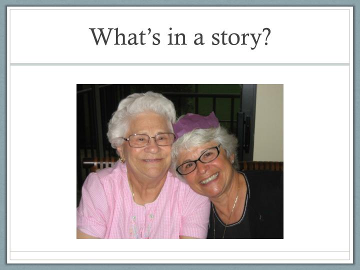 What s in a story