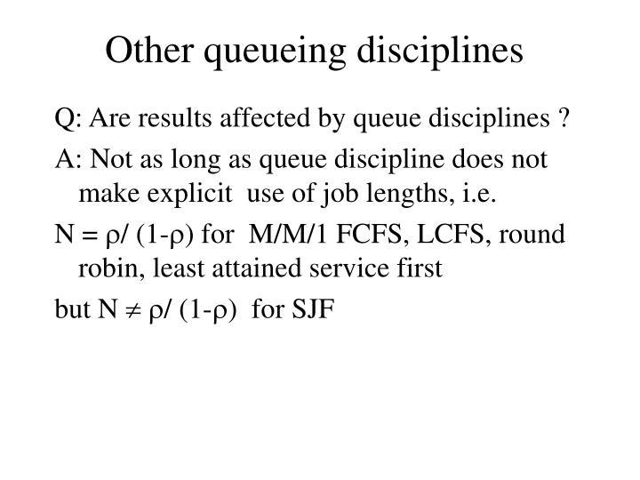 Other queueing disciplines