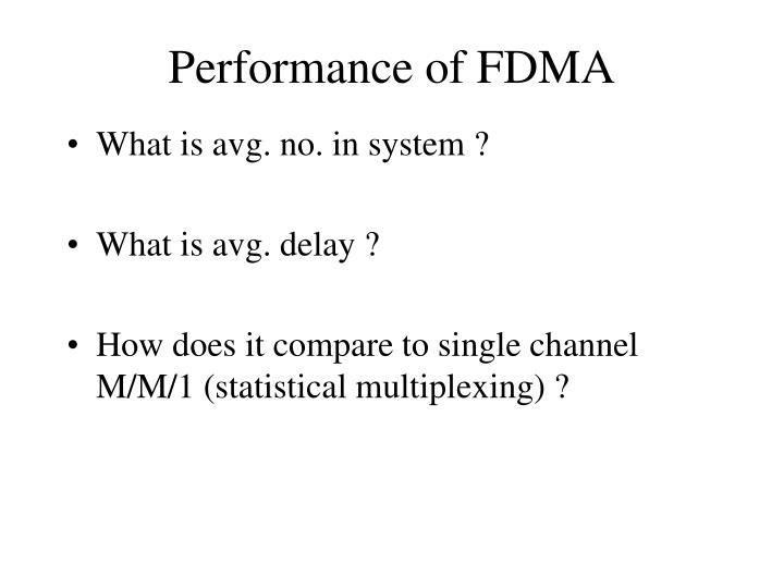 Performance of FDMA