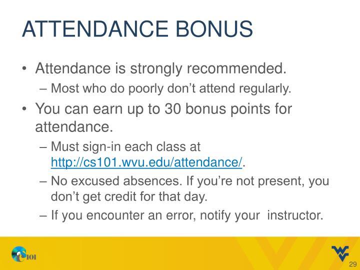 Attendance Bonus
