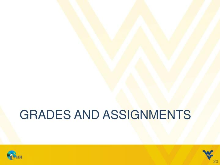 Grades and Assignments