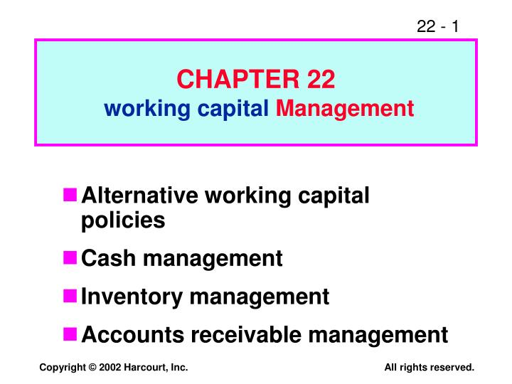 chapter 22 working capital management n.