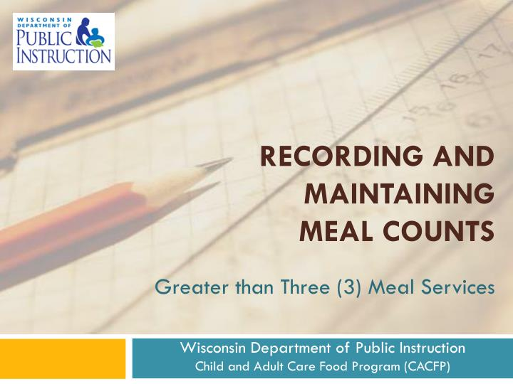 recording and maintaining meal counts n.