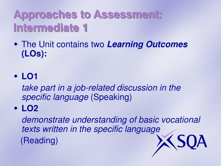 Approaches to Assessment: