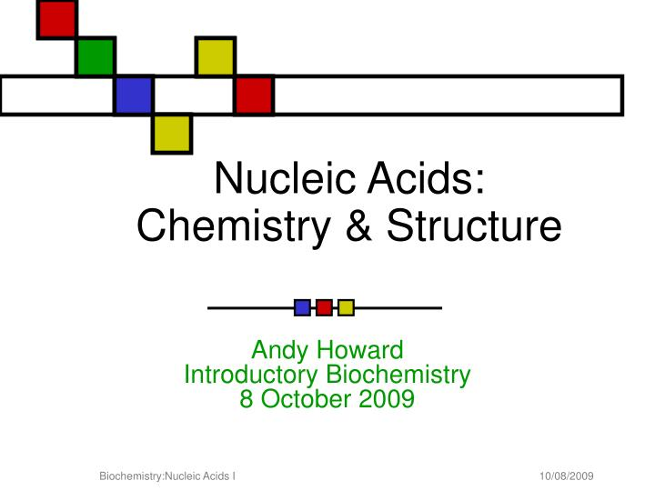 nucleic acids chemistry structure n.