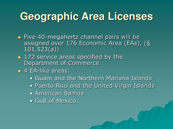 Geographic Area Licenses